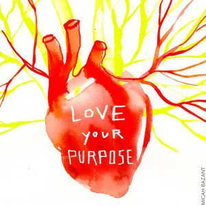 love your purpose