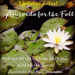 Ayurveda for the Fall: 2-Class Series
